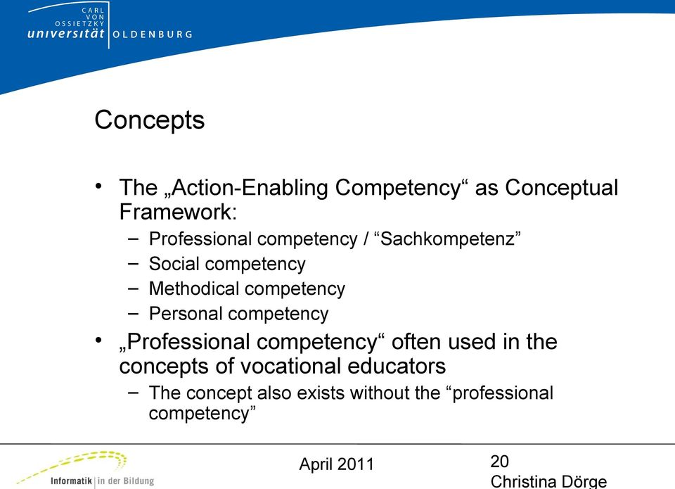 competency Personal competency Professional competency often used in the