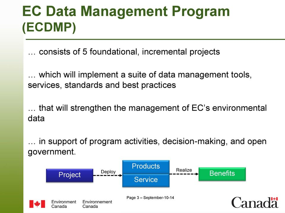 strengthen the management of EC s environmental data in support of program activities,