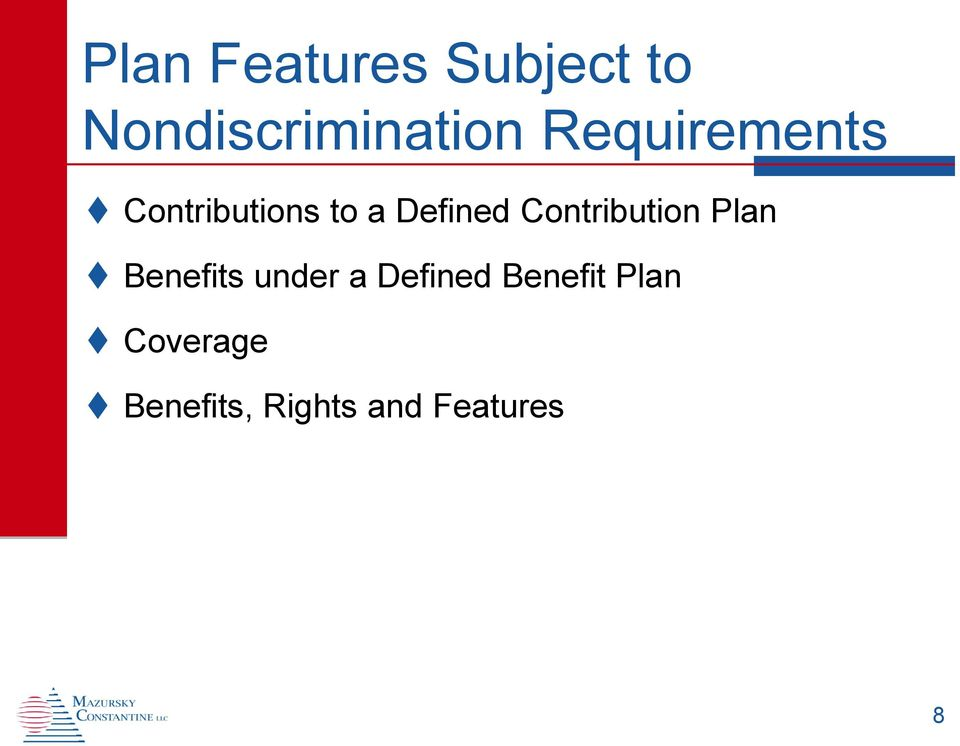 Contribution Plan Benefits under a Defined
