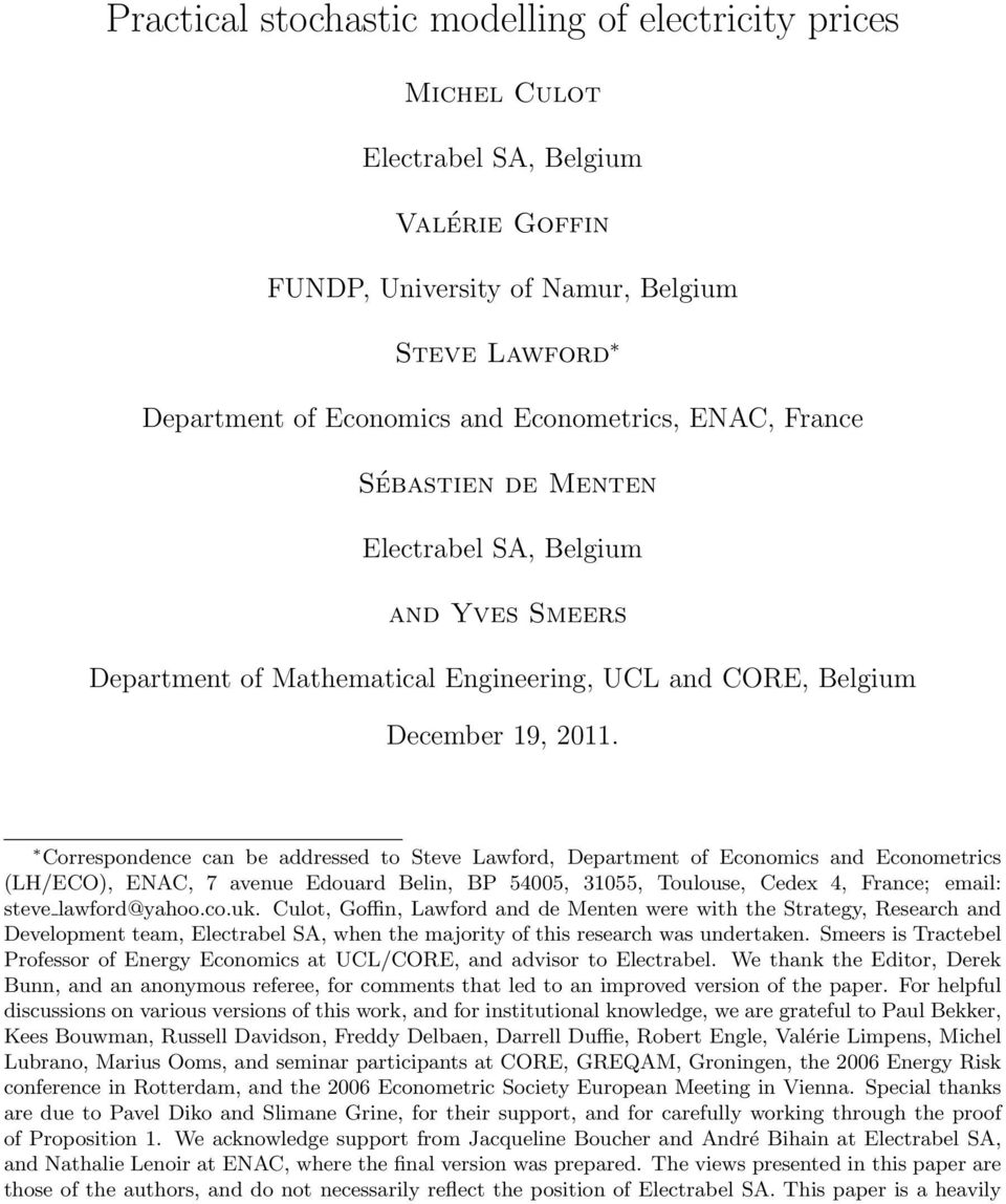Correspondence can be addressed to Steve Lawford, Department of Economics and Econometrics (LH/ECO), ENAC, 7 avenue Edouard Belin, BP 54005, 31055, Toulouse, Cedex 4, France; email: steve