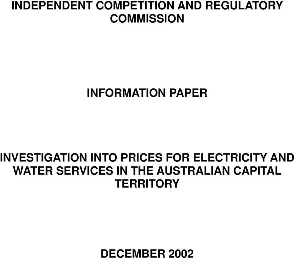 INTO PRICES FOR ELECTRICITY AND WATER