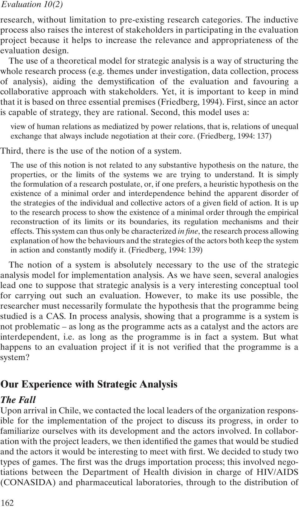 The use of a theoretical model for strategi