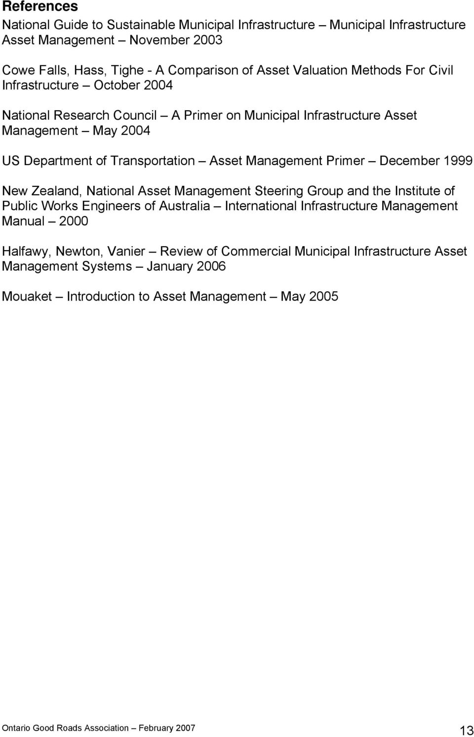 Asset Management Primer December 1999 New Zealand, National Asset Management Steering Group and the Institute of Public Works Engineers of Australia International