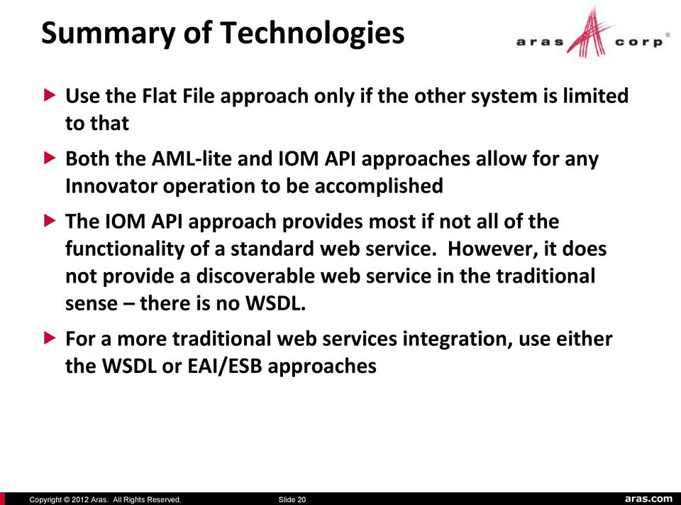 all of the functionality of a standard web service.