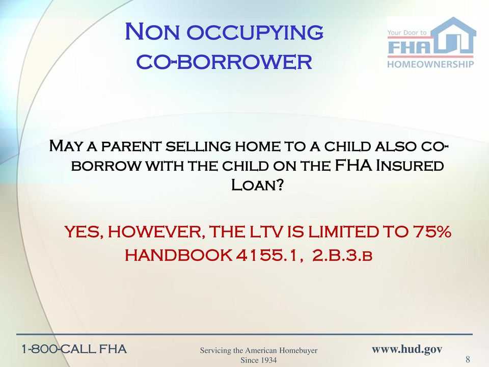 the child on the FHA Insured Loan?