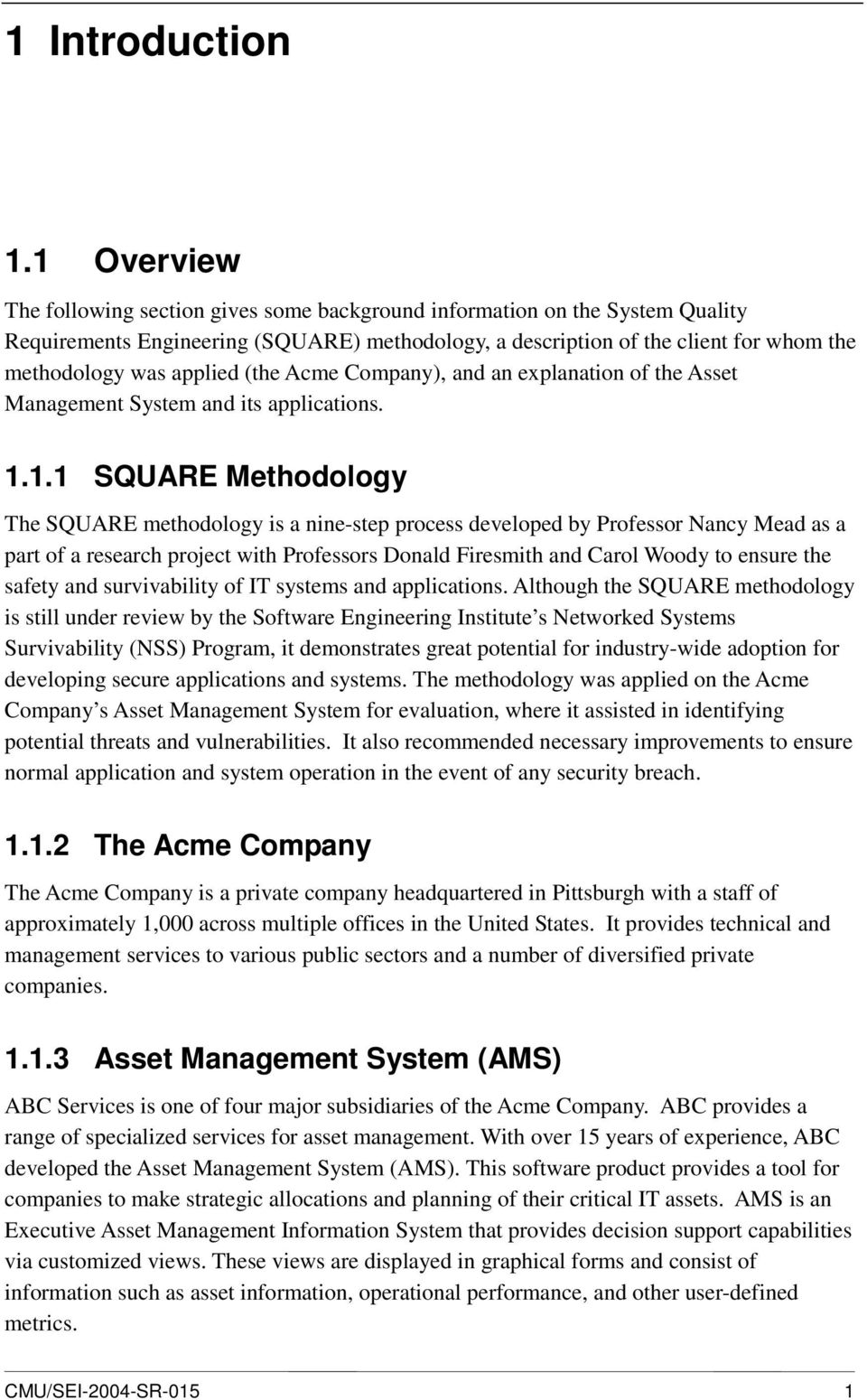 applied (the Acme Company), and an explanation of the Asset Management System and its applications. 1.