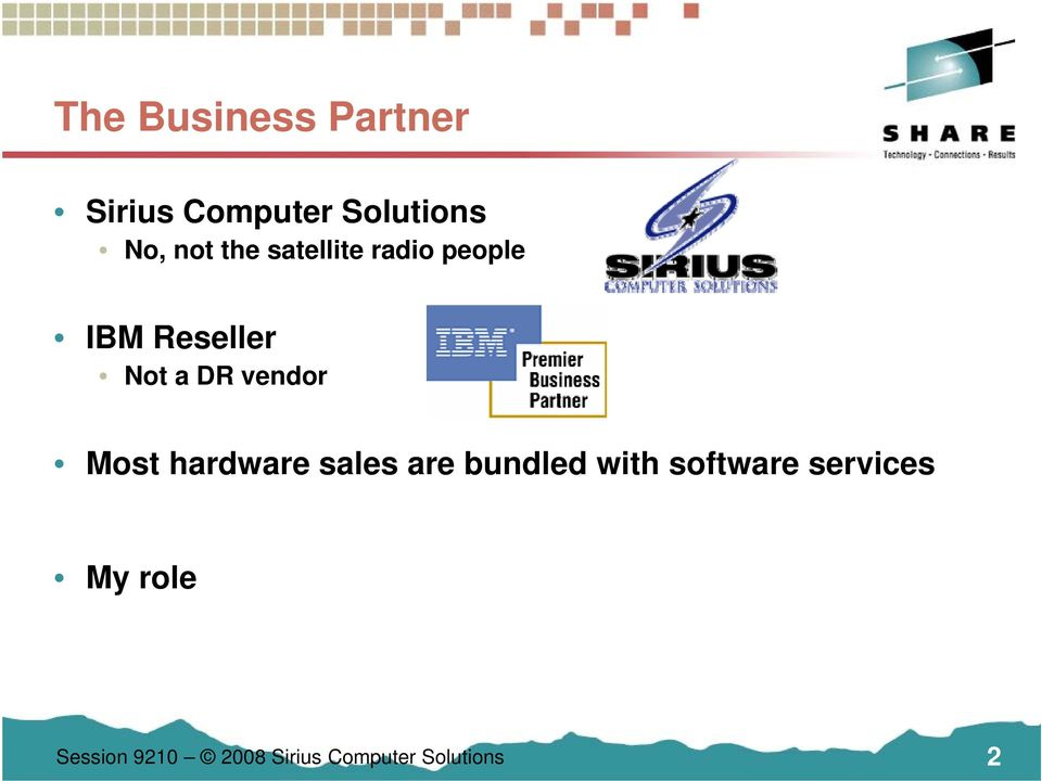 vendor Most hardware sales are bundled with software
