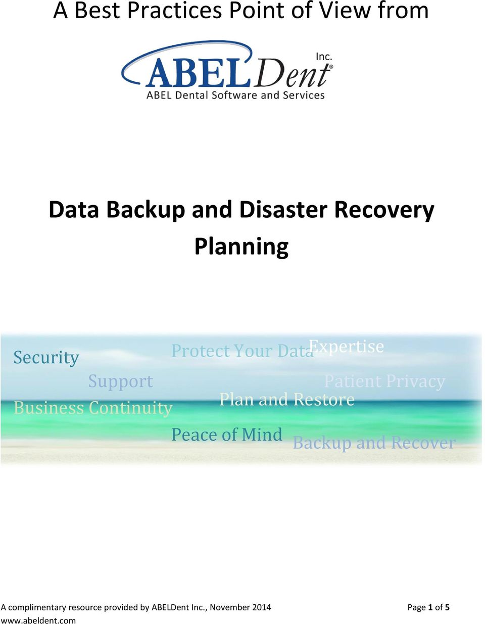 Business Continuity Plan and Restore Peace of Mind Backup and Recover A
