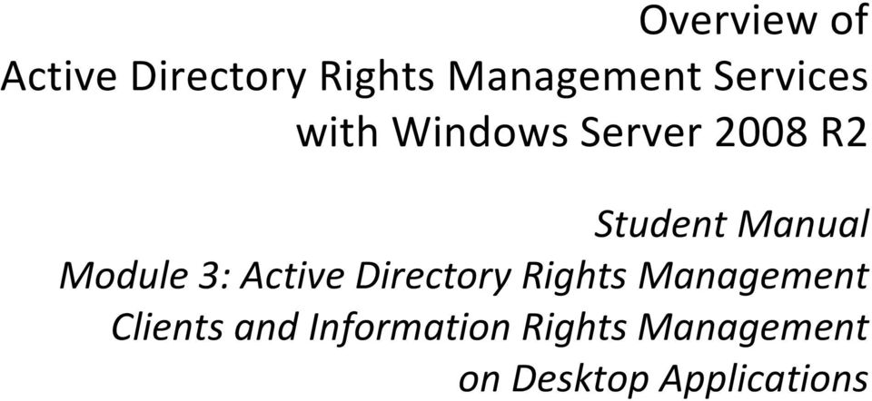 Module 3: Active Directory Rights Management Clients