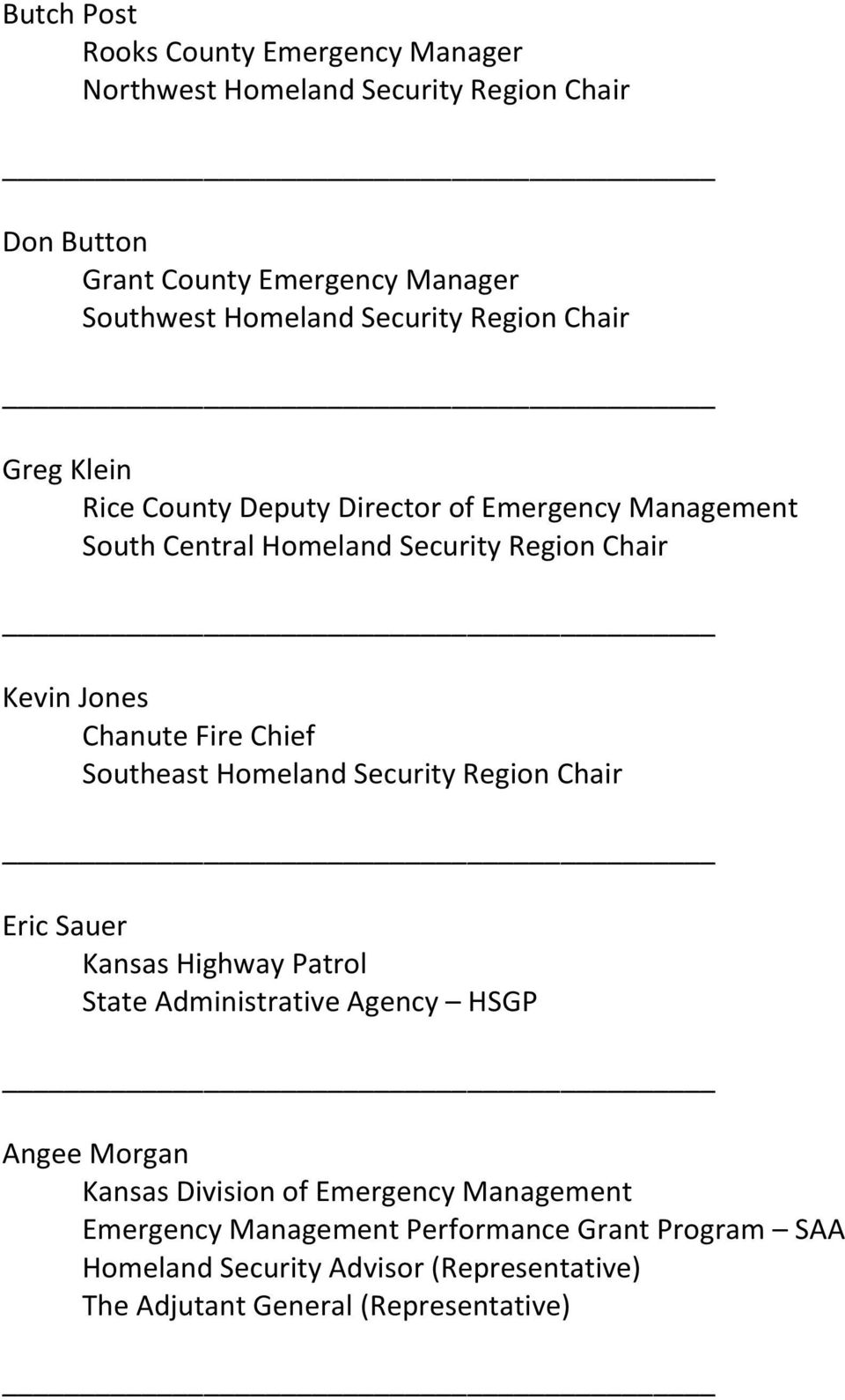 Chanute Fire Chief Southeast Homeland Security Region Chair Eric Sauer Kansas Highway Patrol State Administrative Agency HSGP Angee Morgan Kansas