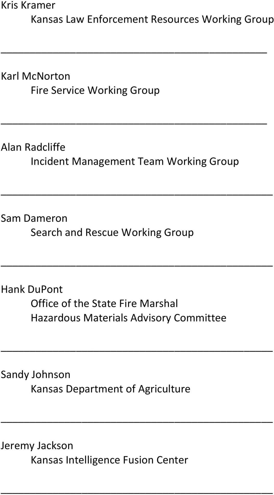 Working Group _ Hank DuPont Office of the State Fire Marshal Hazardous Materials Advisory