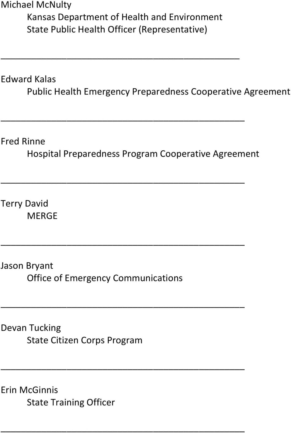 Rinne Hospital Preparedness Program Cooperative Agreement Terry David MERGE Jason Bryant Office