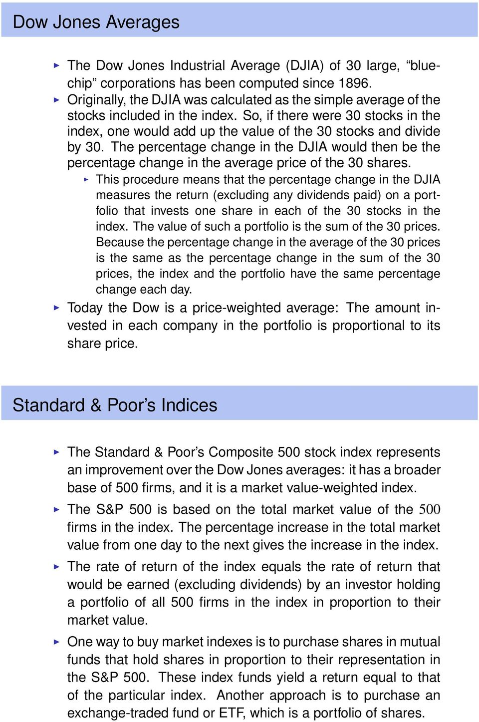 The percentage change in the DJIA would then be the percentage change in the average price of the 30 shares.