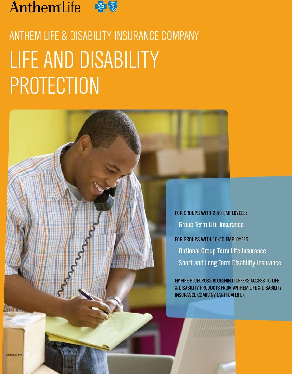 Insurance Short and Long Term Disability Insurance Empire BlueCross BlueShield offers access to