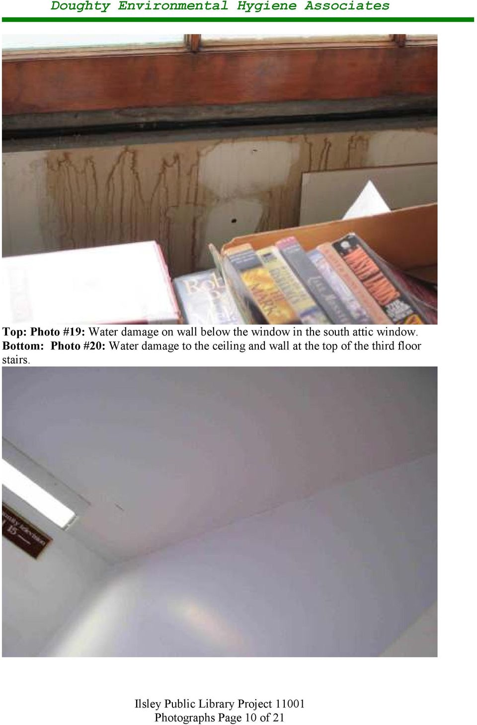 Bottom: Photo #20: Water damage to the ceiling