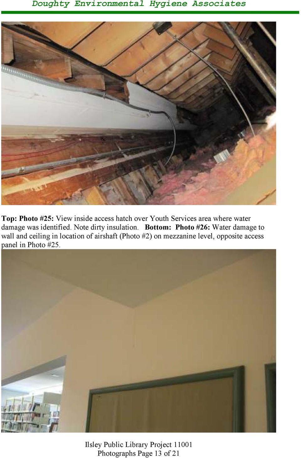 Bottom: Photo #26: Water damage to wall and ceiling in location of