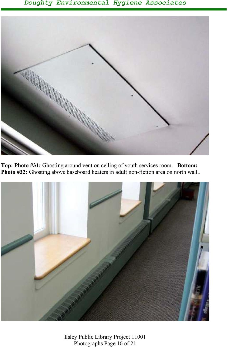 Bottom: Photo #32: Ghosting above baseboard