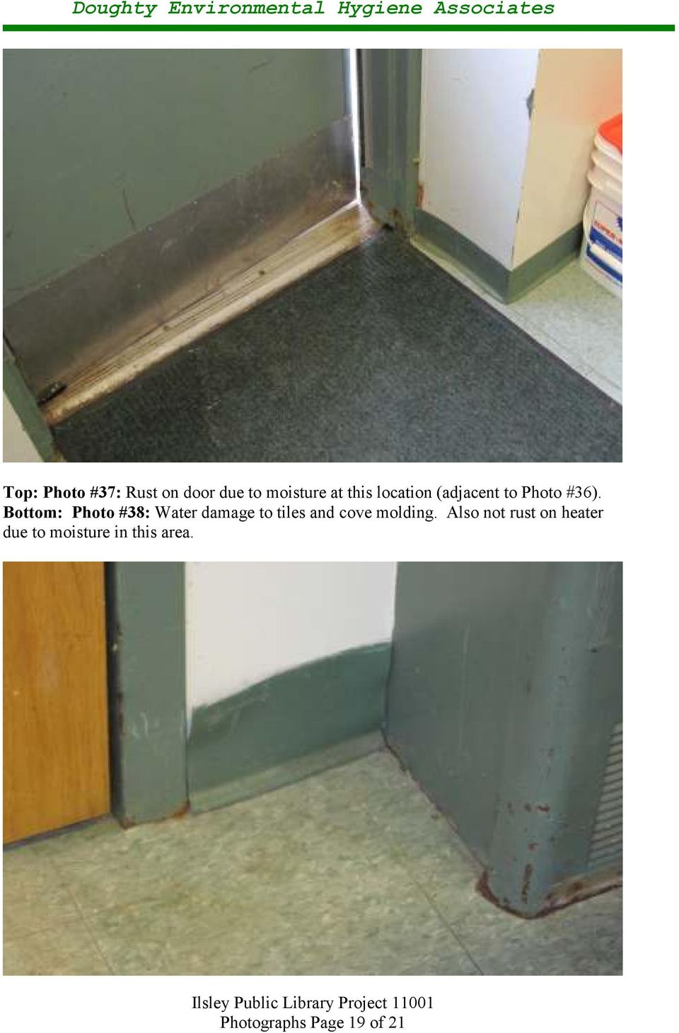 Bottom: Photo #38: Water damage to tiles and cove