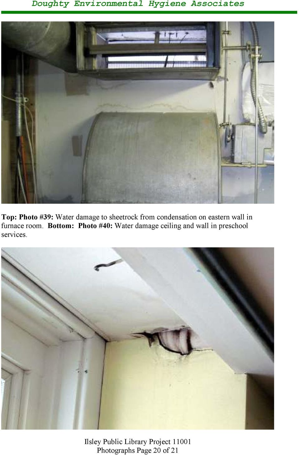 Bottom: Photo #40: Water damage ceiling and