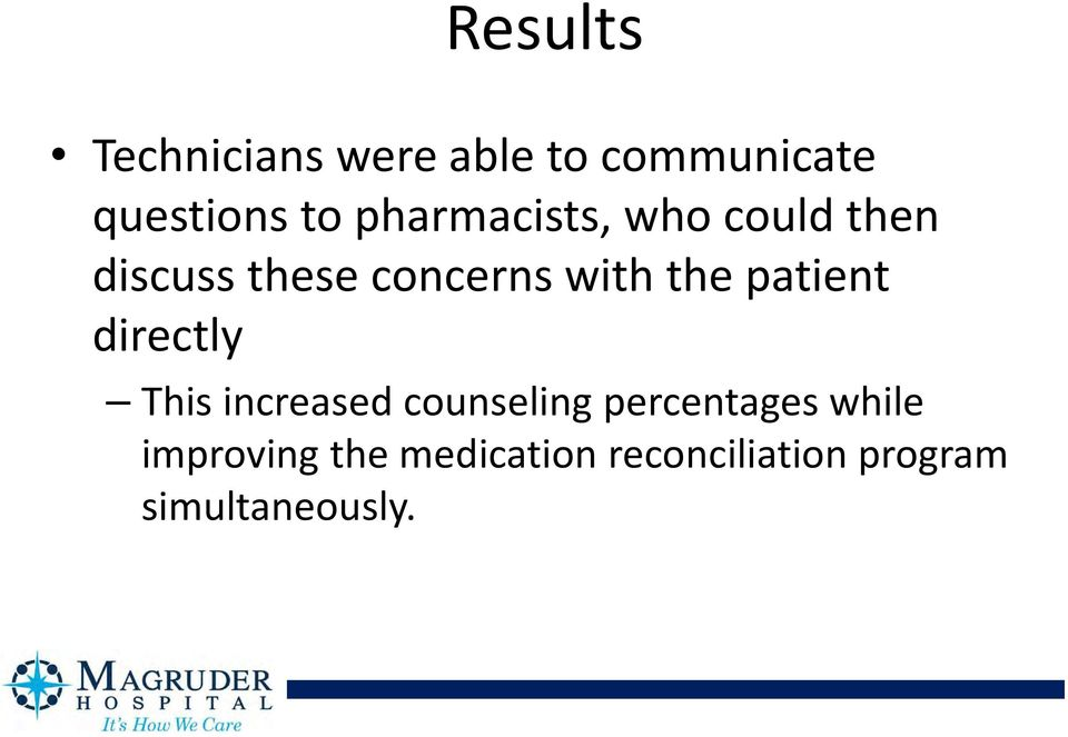 patient directly This increased counseling percentages while