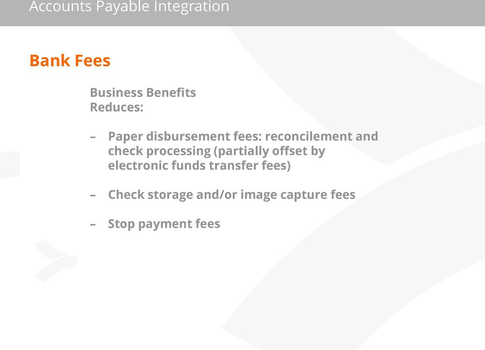 offset by electronic funds transfer fees) Check