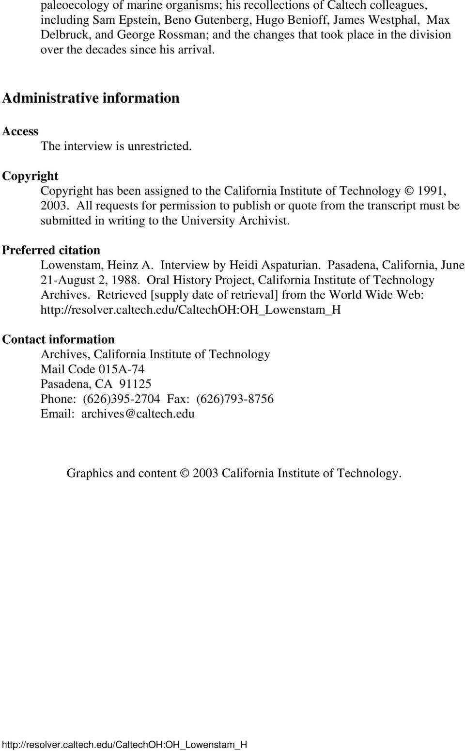 Copyright Copyright has been assigned to the California Institute of Technology 1991, 2003.