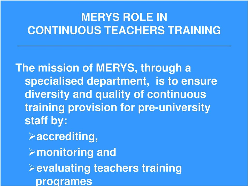 quality of continuous training provision for pre-university staff