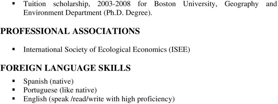PROFESSIONAL ASSOCIATIONS International Society of Ecological Economics