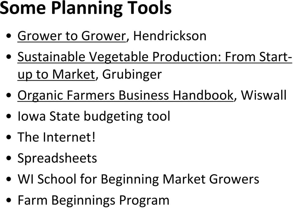 Farmers Business Handbook, Wiswall Iowa State budgeting tool The
