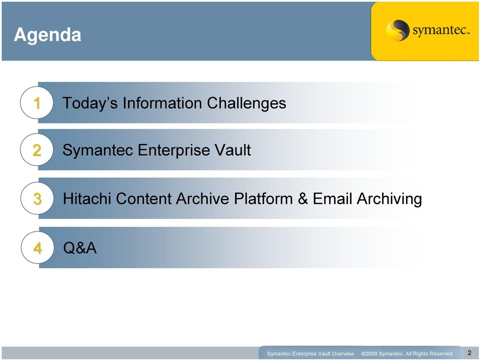 Enterprise Vault 3 Hitachi