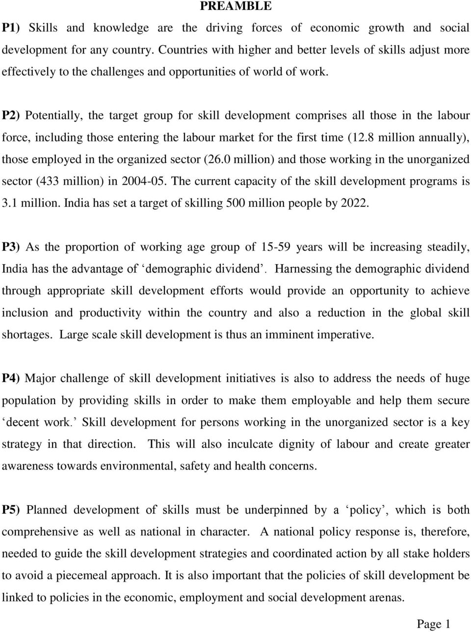P2) Potentially, the target group for skill development comprises all those in the labour force, including those entering the labour market for the first time (12.