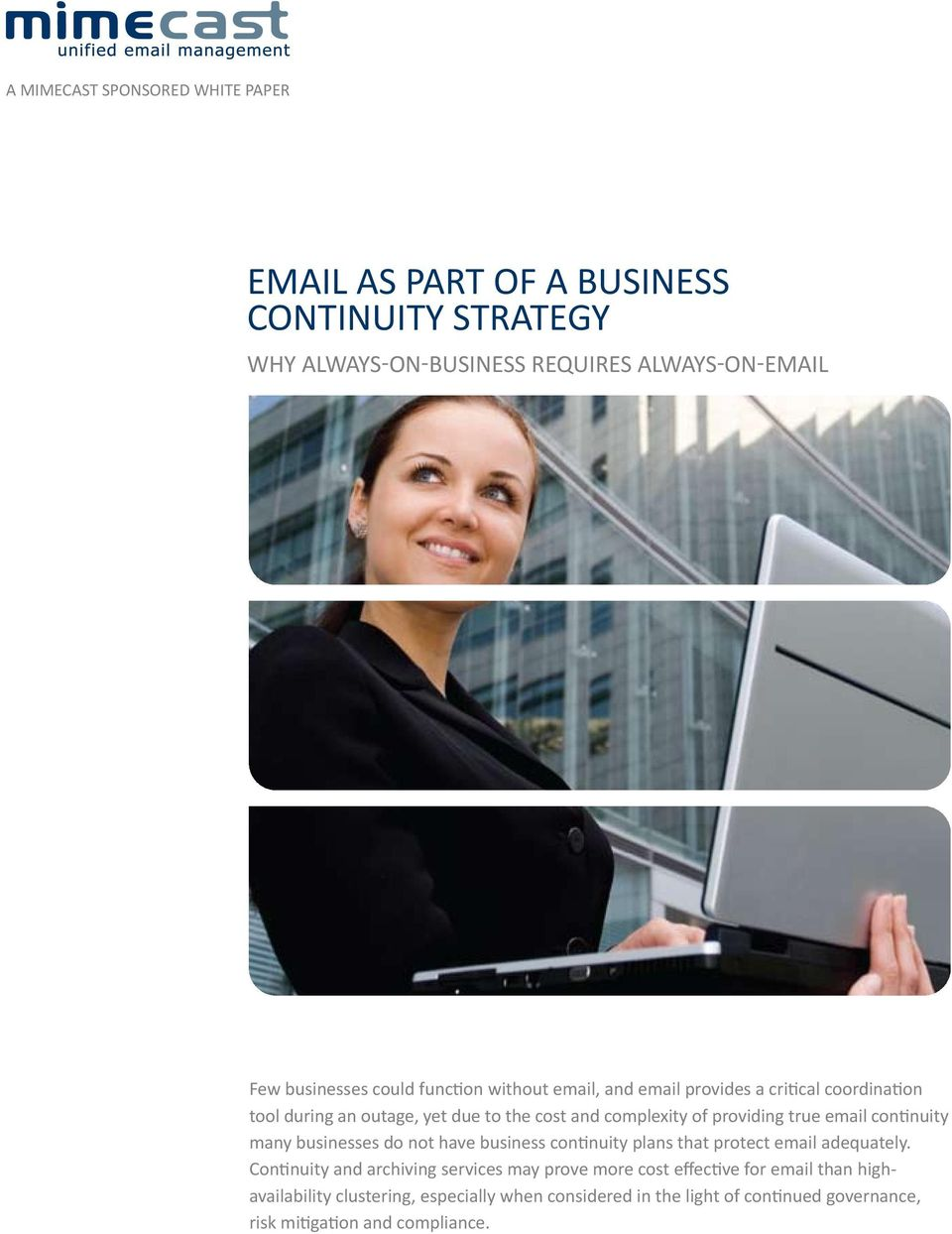 continuity many businesses do not have business continuity plans that protect email adequately.