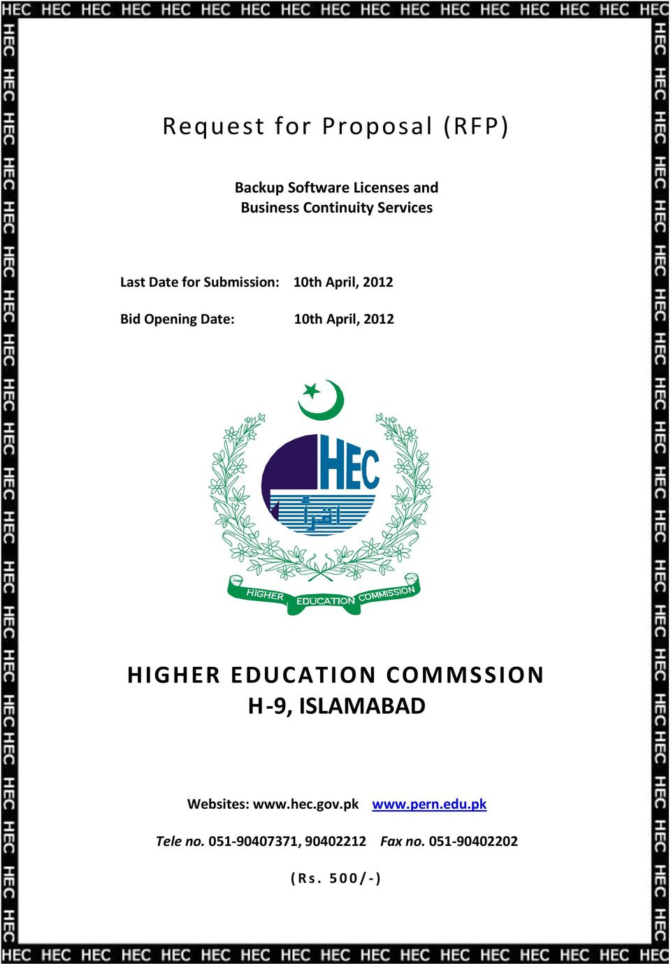 April, 2012 HIGHER EDUCATION COMMSSION H-9, ISLAMABAD Websites: www.hec.gov.