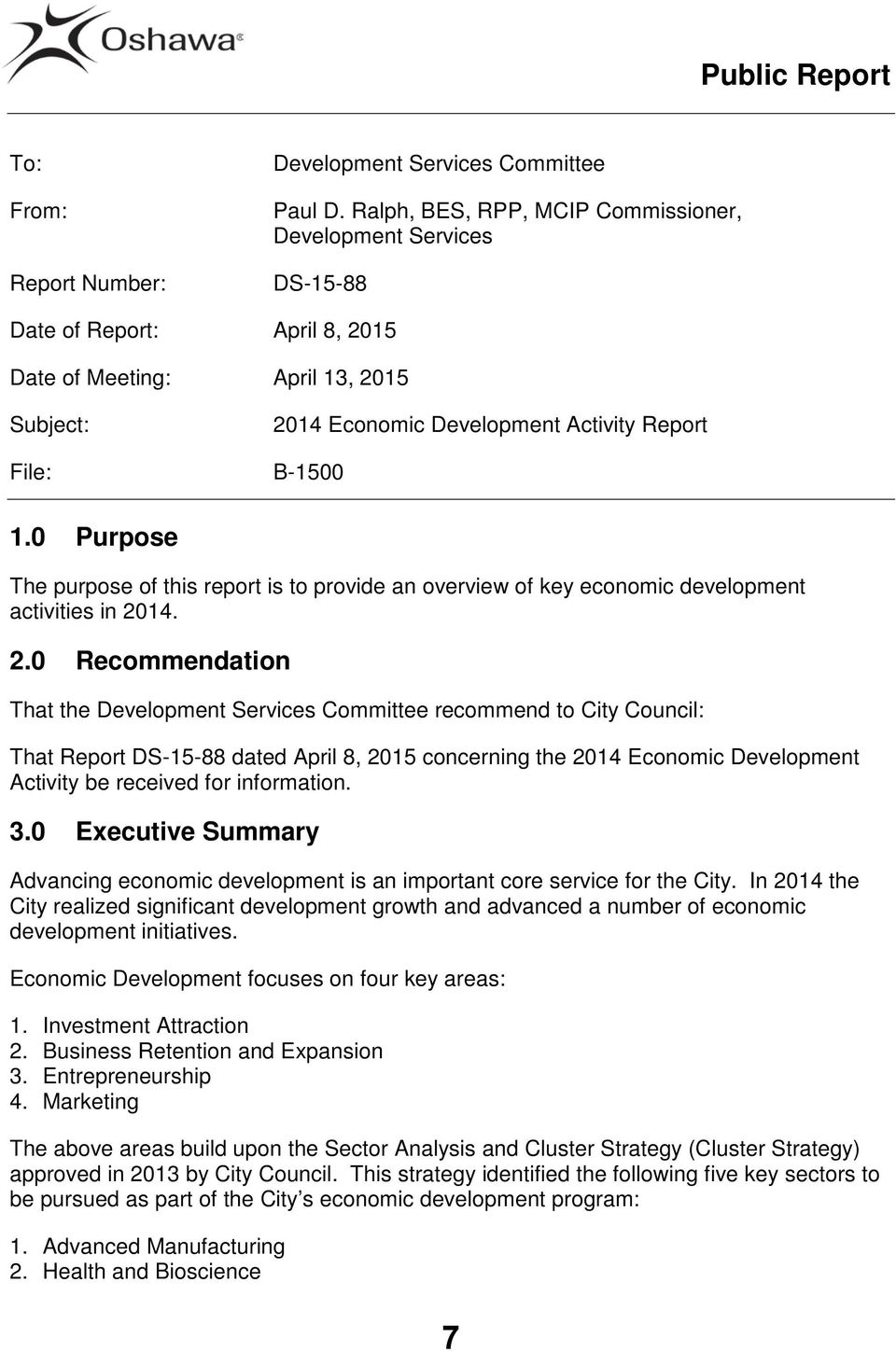 0 Purpose The purpose of this report is to provide an overview of key economic development activities in 20