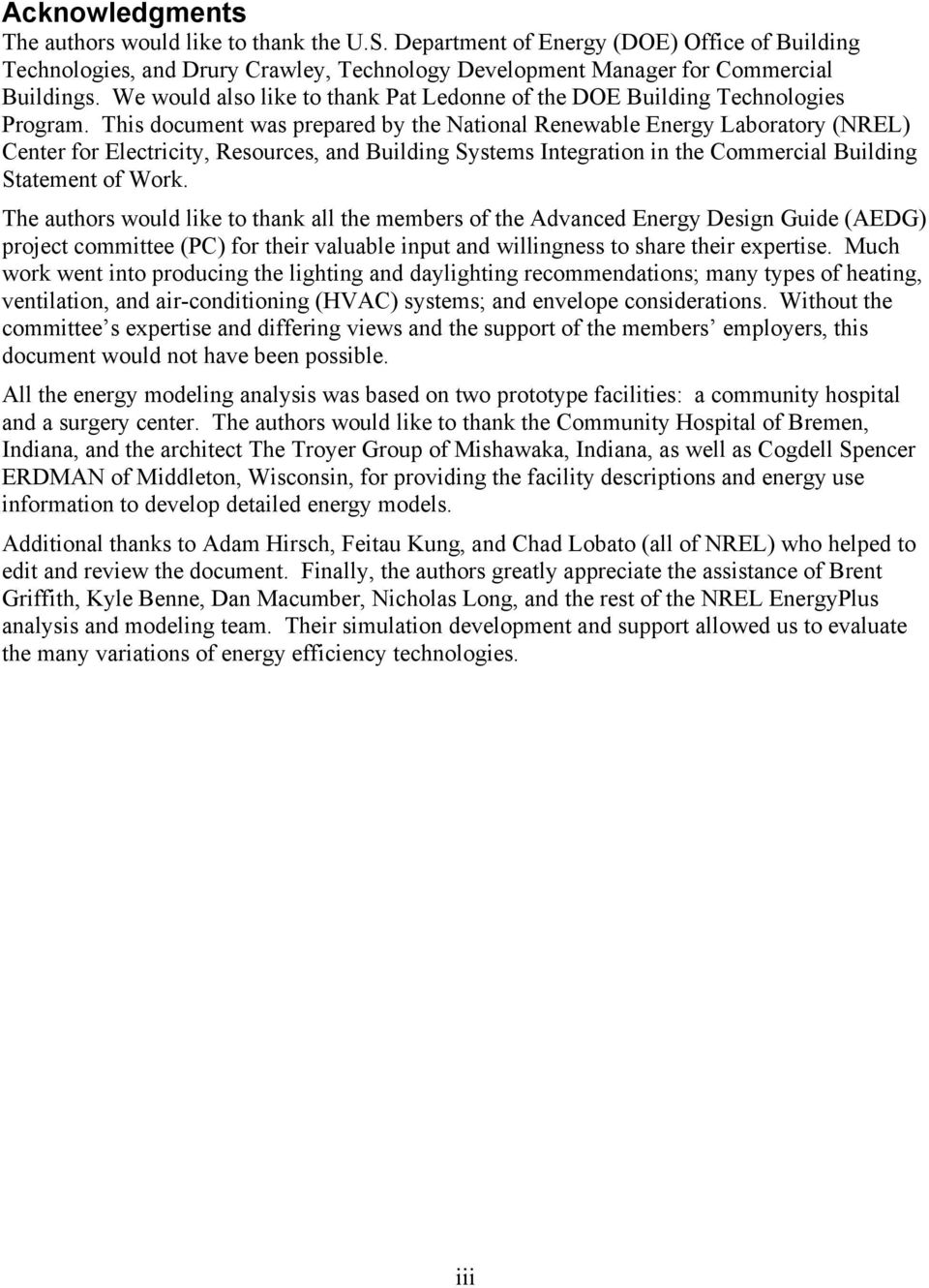 This document was prepared by the National Renewable Energy Laboratory (NREL) Center for Electricity, Resources, and Building Systems Integration in the Commercial Building Statement of Work.
