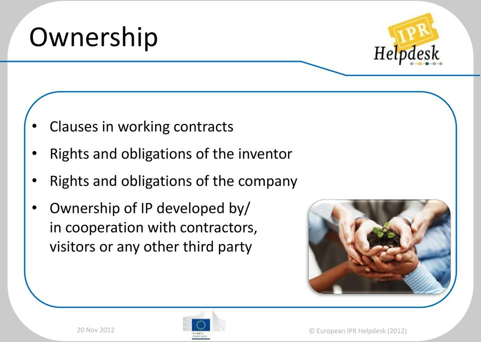 of the company Ownership of IP developed by/ in