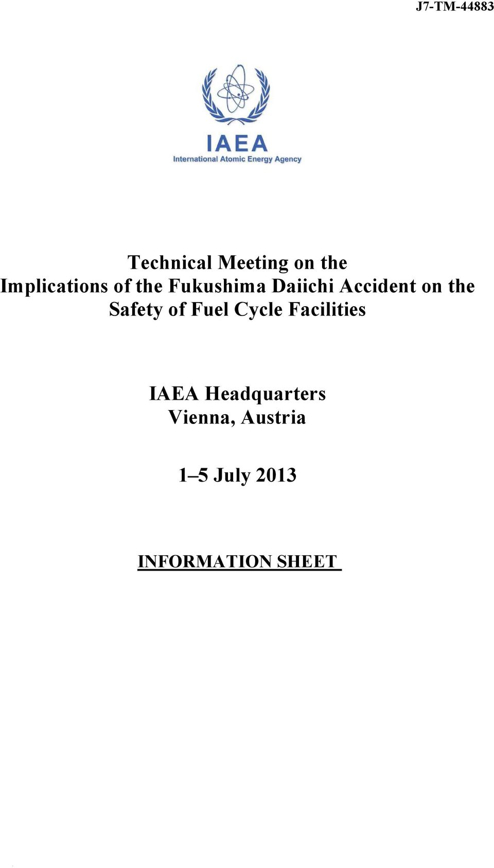 on the Safety of Fuel Cycle Facilities IAEA