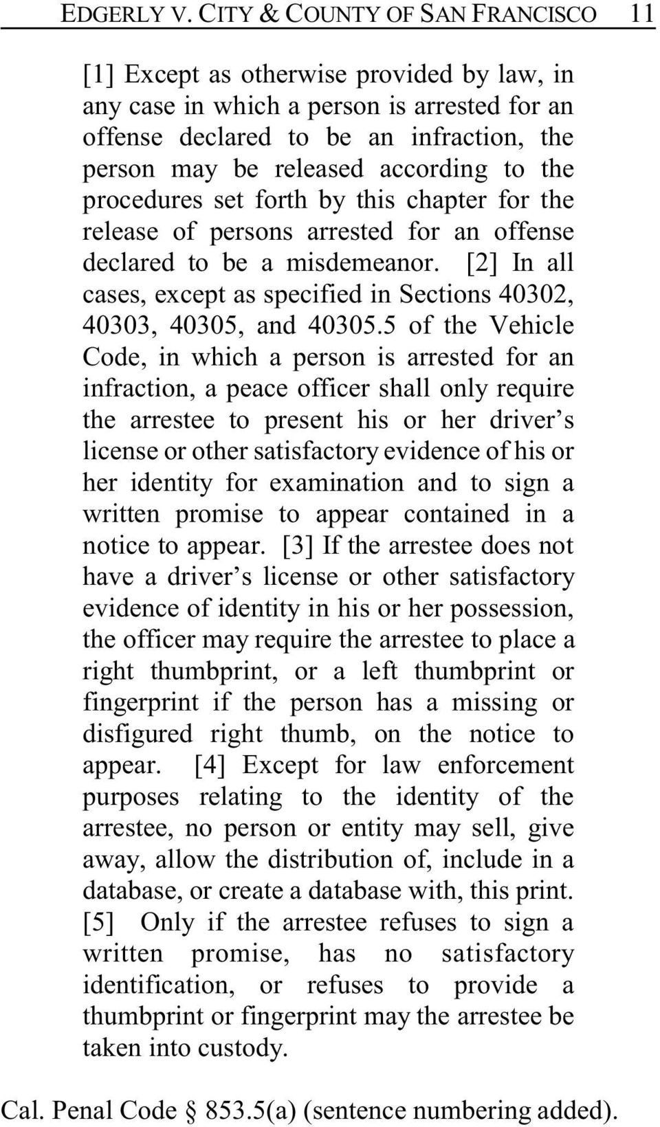 to the procedures set forth by this chapter for the release of persons arrested for an offense declared to be a misdemeanor.