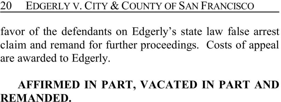 Edgerly s state law false arrest claim and remand for