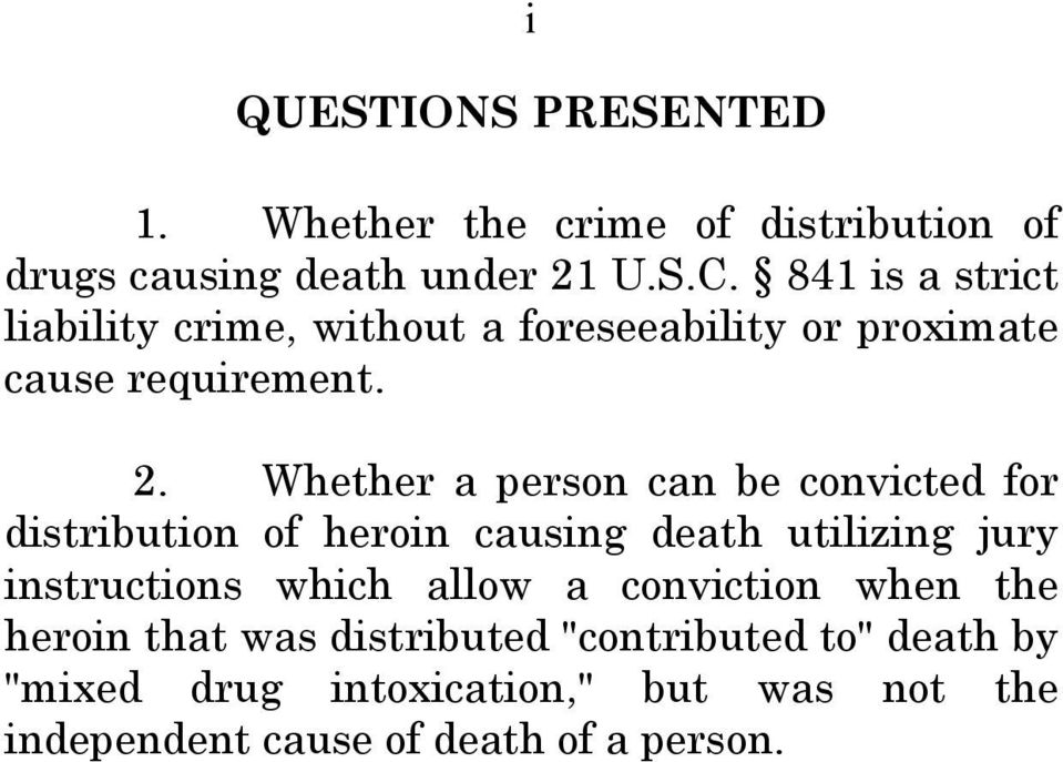 Whether a person can be convicted for distribution of heroin causing death utilizing jury instructions which allow