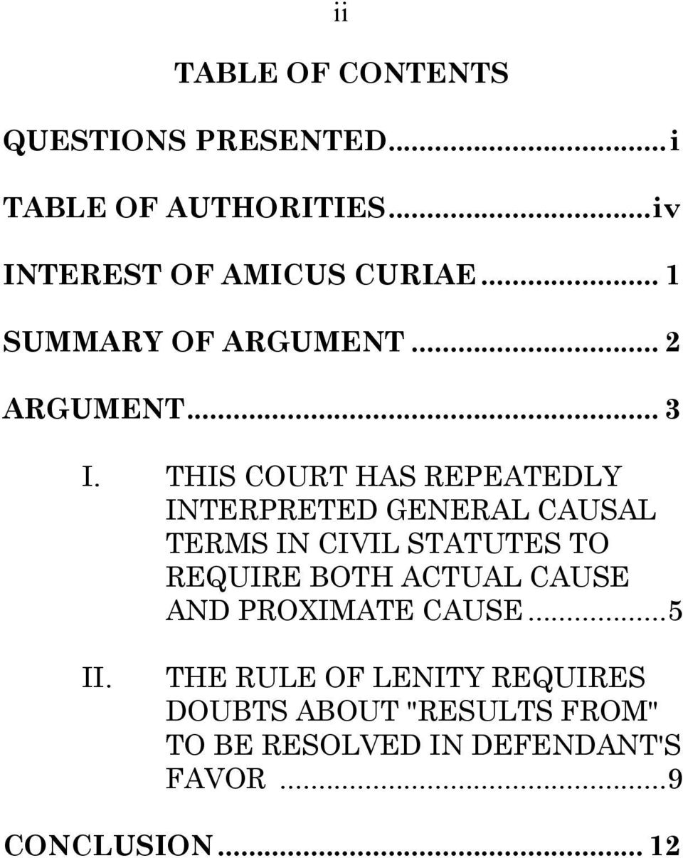 THIS COURT HAS REPEATEDLY INTERPRETED GENERAL CAUSAL TERMS IN CIVIL STATUTES TO REQUIRE BOTH