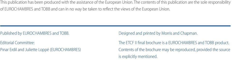 of the European Union. Published by EUROCHAMBRES and TOBB.
