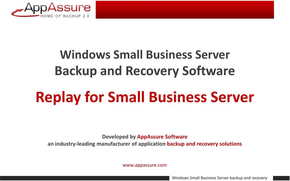 AppAssure Software an industry-leading manufacturer of