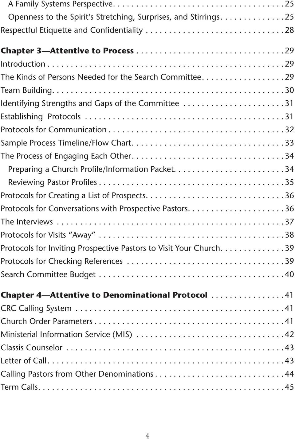 .. 31 Protocols for Communication.... 32 Sample Process Timeline/Flow Chart.... 33 The Process of Engaging Each Other.... 34 Preparing a Church Profile/Information Packet.