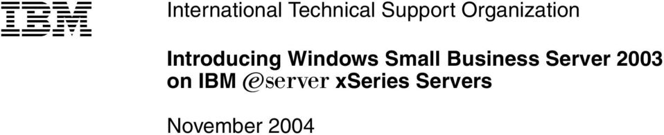 Small Business Server 2003 on IBM
