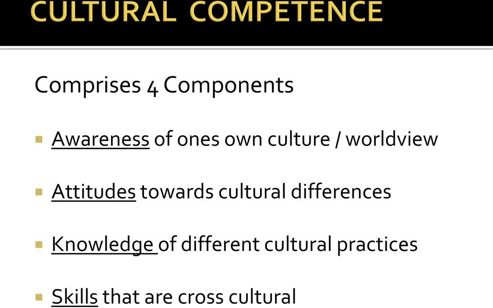 cultural differences Knowledge of different