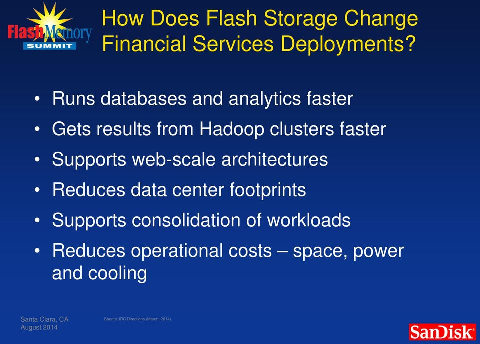 Supports web-scale architectures Reduces data center footprints Supports