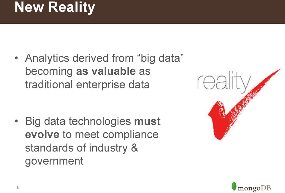 data Big data technologies must evolve to meet