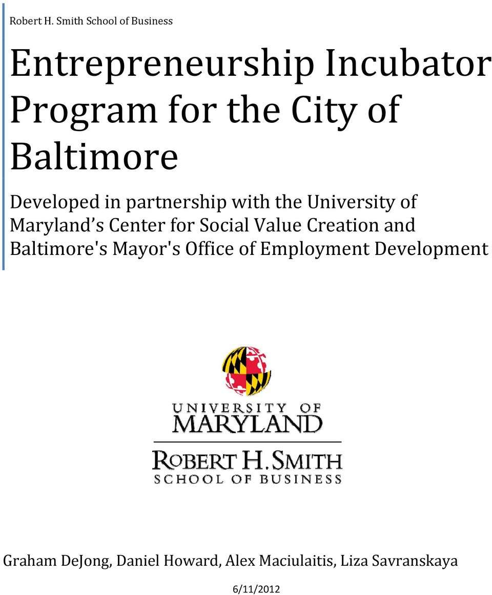 Baltimore Developed in partnership with the University of Maryland s Center for