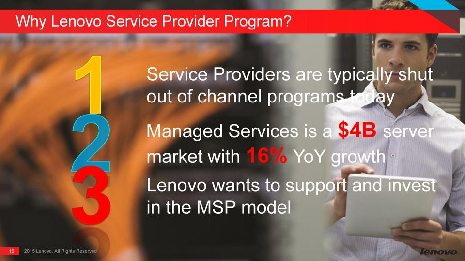 programs today Managed Services is a $4B server market